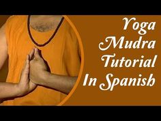 Yog Mudra - Gesto Mano Yoga y sus beneficios | Yog Mudra Spanish with English Subtitle - YouTube
