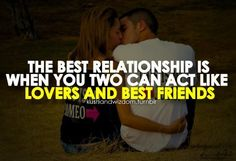 The Best Relationship....