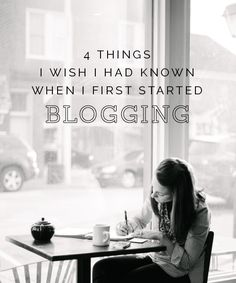 4 things I wish I had known when I first started blogging // Elle & Company
