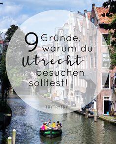9 Gründe, warum du Utrecht besuchen solltest! Utrecht, Places To Travel, Places To See, Travel Around Europe, Travel Memories, Weekend Trips, Travel Goals, Travel Inspiration, Traveling By Yourself