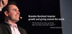 Brendon is a great teacher and gives so much practical and strategic information. Not only that, he really walks the walk and is an inspirational leader.