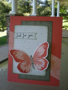 Butterfly, Just For You~ by stampin'nana - Cards and Paper Crafts at Splitcoaststampers