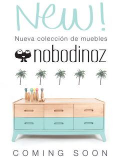 COMING SOON!!!! Nobodinoz new furniture collection! For kids and grown ups !! GREEN SIDEBOARD NOBODINOZ www.nobodinoz.com