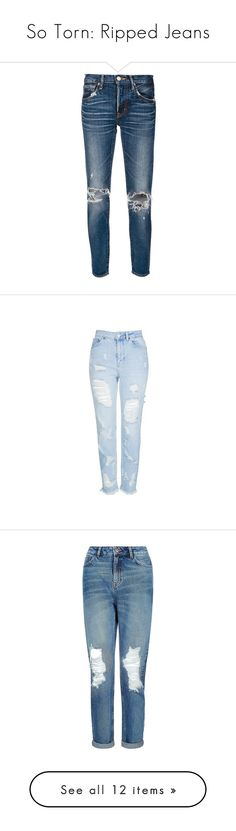 """So Torn: Ripped Jeans"" by polyvore-editorial ❤ liked on Polyvore featuring rippedjeans, jeans, pants, blue, bottoms, distressing jeans, torn jeans, destructed jeans, destroyed cropped jeans and moussy"
