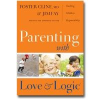 Parenting with Love and Logic -