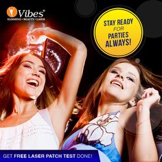 Stay ready for any party with #Vibes #Laser #HairRemoval Treatment and be a #rockstar at every party!! Book your appointment now. #Hairless #Beauty #SkinCare