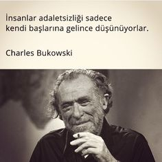 charming life pattern: charles bukowski - alıntı - quote - insanlar adale...