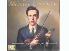 ▶ The Tarbolton reel / The Longford Collector / The Sailor's Bonnet by Michael Coleman - YouTube