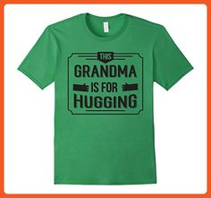 ec71d251012d Mens This Grandma Is For Hugging T-Shirt Small Grass - Relatives and family  shirts