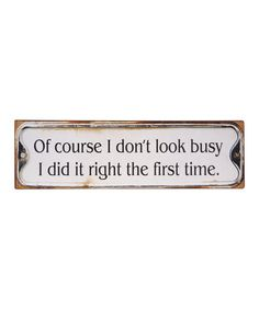 Love this 'Of Course' Wall Art on #zulily! #zulilyfinds