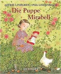 Die Puppe Mirabell: Amazon.de: Astrid Lindgren, Pija Lindenbaum, Karl Kurt Peters: Bücher
