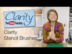 Barbara Gray's Blog. One Day at a Time.: YouTube Tuesday - How to use Clarity Stencil Brushes