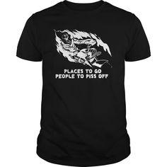 PLACES TO GO PEOPLE TO PISS OFF Movie Shirts, Funny Shirts, Lifestyle Shirts, Zombie Shirt, Ride Out, Xmas Shirts, Tee Shirts, Gamer Shirt, Biker Shirts
