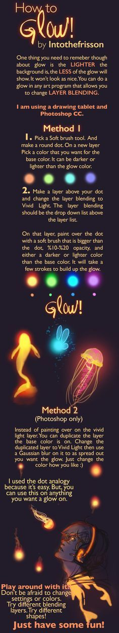 How to Glow! Tutorial on Glowing by IntoTheFrisson on DeviantArt