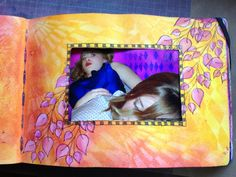 Dylusions ink and stamps - and my beautiful daughter.