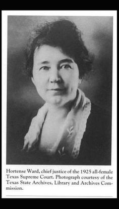 Hortense Ward, chief justice of the 1925 all-female Texas Supreme Court. Heritage, Volume 16, Number 02, Spring 1998