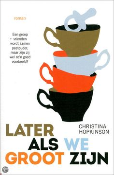 Later als we groot zijn / Christina Hopkinson