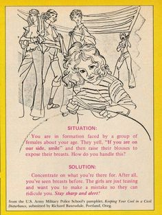 From Keeping Your Cool in a Civil Disturbance , a US Army Military Police School pamphlet.