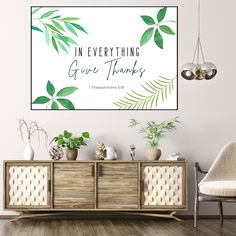 1 Thessalonians 5:18 In Everything Give Thanks Bible Verse Poster, This beautiful wall hanging can be hung anywhere from the entry to the living room or even a bedroom. This is a perfect gift for Thanksgiving.  { WHAT'S INCLUDED } Digital files for you to print at home, at a local print shop or