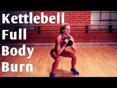(17162) 20 Minute Kettlebell Full Body Burn for Strength & Cardio - YouTube