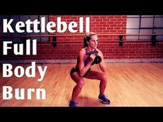 20 Minute Kettlebell Full Body Burn for Strength & Cardio - YouTube