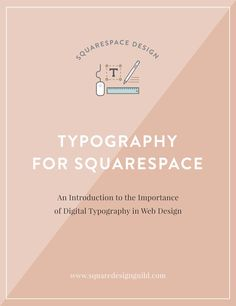 Typography for Squarespace — An Introduction — Squarespace Design Guild