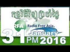RFA Khmer Radio News,31 January 2016,Evening,Khmer Radio News,RFA Khmer,...