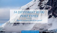 14 Different Blog Post Types. Banish Writers Block For Good! Different, Writers, Blogging, Type, Sign Writer, Author, Authors, Writer