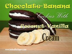 Healthy chocolate banana cookies, sandwiching a coconut-vanilla cream! Dessert Recipes, Yummy Recipes, Desserts, Vanilla Cream, Chocolate Cookies, Almond Flour, Junk Food, Grain Free, Coconut