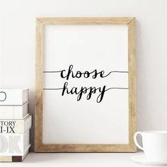 Choose Happy http://www.amazon.com/dp/B016LFS0D6 word art print poster black white motivational quote inspirational words of wisdom motivationmonday Scandinavian fashionista fitness inspiration motivation typography home decor