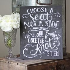 Choose a seat not a side we're all family once the knot is tied Perfect for a southern country wedding Perfect Wedding, Fall Wedding, Our Wedding, Dream Wedding, Wedding Stuff, Wedding Ideas Christmas, Winter Wedding Ideas, Renewal Wedding, Quirky Wedding