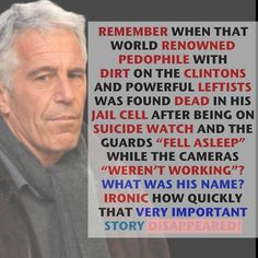 Remember when that world renowned pedophile. Political Corruption, Political Views, Jail Cell, Conservative Politics, Funny Video Memes, How To Fall Asleep, It Hurts, People, Knowledge