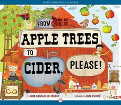 From Apple Trees to Cider, Please! / September 2015