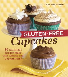 "Gluten-Free Cupcakes : 50 Irresistible Recipes Made with Almond and Coconut Flour, by Elana Amsterdam. (Celestial Arts, ""A collection of 50 gluten-free cupcake recipes featuring coconut flour and almond flour""--Provided by publisher. Patisserie Sans Gluten, Dessert Sans Gluten, Bon Dessert, Gluten Free Desserts, Gluten Free Recipes, Gf Recipes, Flour Recipes, Healthy Recipes, Paleo Dessert"