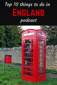 Top 10 things to do in England podcast