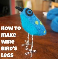 How to make wire bird's legs - for crafts, mixed media, etc.