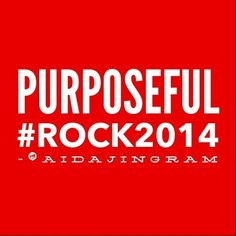 How to #Rock2014...My word. What is yours?