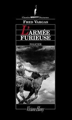 L'armée furieuse - Fred Vargas - Amazon.fr - Livres