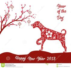 Happy Chinese New Year 2018 Card Year Of Dog. Stock Vector - Illustration of holiday, greeting: 89796707 Happy Chinese New Year, Chinese New Year Zodiac, Happy New Year Cards, Chinese New Year 2020, Happy New Year 2018, New Year Greetings, 2018 Year, New Year's Crafts, Dog Crafts