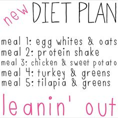"""""""leaning out"""" meal plan..... How we should always eat"""
