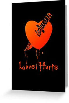 """""""Love Hurts by Chillee Wilson"""" Greeting Cards & Postcards by ChilleeWilson 