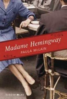 Madame Hemingway   Wydawnictwo Bukowy Las Sp. z o.o.