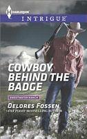 Cowboy Behind the Badge - Delores Fossen (HI #1521 - Oct 2014)