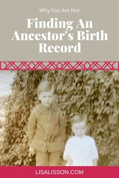 Wondering why you cannot find your ancestor's birth record? 5 reason why not and genealogy tips to overcome that obstacle in your family history research. Find Your Ancestors, Genealogy Search, Court Records, Birth Records, Family Research, Oral History, Term Paper, Research Methods, My Cousin