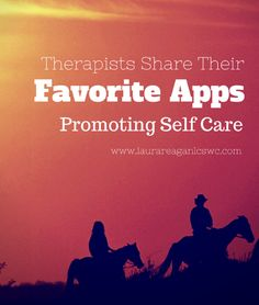 Therapists Share Favorite Self Care Apps