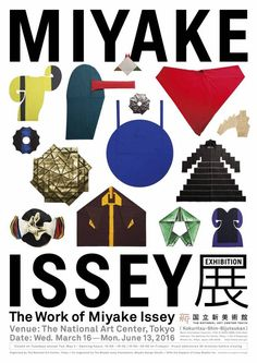 An exhibition dedicated to one of Japan's supreme design talents, Issey Miyake, opens at the National Art Center Tokyo (NACT) since the of this month. Graphic Design Posters, Graphic Design Typography, Graphic Design Illustration, Poster Layout, Poster Ads, Poster Collage, Japan Design, Identity Design, Brochure Design