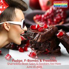 Fudge, F-Bombs & Freebies 📚 Shameless Book Sales & Freebies are here!