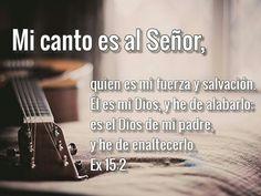Mi primer aliento al despertar es para Dios 《Mi canto es al Señor, quien es mi fuerza y salvación. Él es mi Dios, y he de alabarlo; es el Dios de mi padre, y he de enaltecerlo》|Ex 15:2