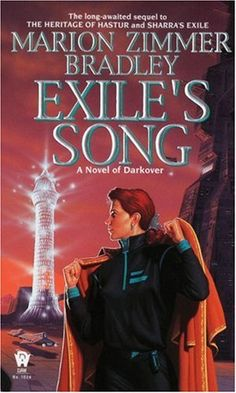 """Read """"Exile's Song"""" by Marion Zimmer Bradley available from Rakuten Kobo. Haunted by fleeting, nightmarish memories of her childhood on Darkover, Margaret Alton flees her home with her uncommuni. Cool Books, Sci Fi Books, Fantasy Book Covers, Fantasy Books, Marion Zimmer Bradley, Books To Read, My Books, Best Novels, Book Authors"""