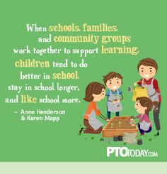 When schools, families, and community groups work... | Inspiring Quotes for Parent Group Leaders | PTOToday.com